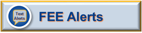 FEE Alerts - Sign up for Text & Email Alerts